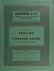 Catalogue of English and foreign coins, in gold, silver, & bronze, [including] a Peru, Charles III, 8-escudos, 1765, Lima; a U.S.A. Christopher Bechtler Carolina dollar; a Colonial coinage, George IV, hundredth dollar, 1823;  ... [10/01/1980]