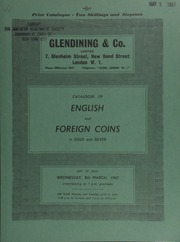 Catalogue of English and foreign coins, in gold and silver, [including] France, Louis XVIII, a set of four medals by Andieu commemorating the landing of the king at Calais, 24th April, 1814; a Queen Victoria proof set of 1853 coins;  ... [03/08/1967]
