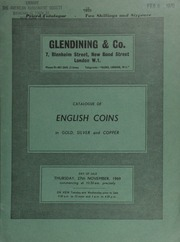 Catalogue of English coins, in gold, silver and copper, [including] Welsh 'banknotes,' printed in 1968 and offered by Richard Williams, of Llandudno; [also] 342 silver pennies of Edward I, from the Mayfield Hoard,  ... [11/27/1969]