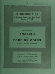 Catalogue of English and foreign coins, in gold, silver, & copper, [including] a small collection of shillings, [and] commemorative medals, [also] a George V crown, 1934; [and] an Ireland florin, 1943;  ... [10/22-23/1980]