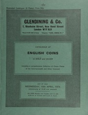 Catalogue of English coins, in gold and silver, including a comprehensive collection of crown pieces of the Commonwealth and Oliver Cromwell, [with a majority of these lots (130-145) consigned by F.R. Cooper],  ... [04/10/1974]