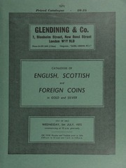 Catalogue of English, Scottish and foreign coins, in gold and silver, [including] 145 lots sold by instruction of Mr. N.G. Trotter, receiver and manager of Corbett & Hunter, Ltd.;  ... [07/05/1972]
