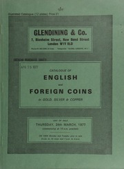 Catalogue of English and foreign coins, in gold, silver, & copper, [including] Anglo-Saxon coins, [such as] Aethelred II stycas from the Bolton Percy Hoard (1967);  ... [03/24/1977]