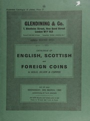 Catalogue of English, Scottish, and foreign coins, in gold, silver, & copper, [including] a Scotland, James III, Rider type 1, king riding r., rev. crowned shield; [and] a George IV, two pounds, 1823;  ... [03/30/1983]