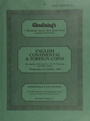 Catalogue of English, Continental and foreign coins, [including] Continental gold and silver coins, the property of the late Dr. I.G.W. Pickering, and English silver and copper coins, from other properties; [also] Irish and Scottish coins, [and] historical medals, [etc.] ... [10/01/1986]