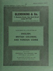 Catalogue of a collection of English, British colonial, and foreign coins, in gold, silver, & copper, [the property of K. Frost, including] a George III guinea, 1761, 1st head, by Yeo, very rare; ... [02/22/1984]