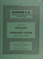 Catalogue of English and foreign coins, in gold, silver, & copper, [including a collection of] silver coins of Scotland, [such as] a Queen Mary, third period testoon, 1561,  ... [11/02/1983]