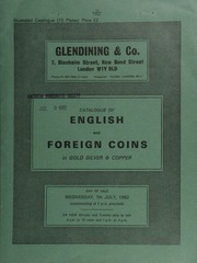 Catalogue of English and foreign coins, in gold, silver, & copper, [including] Anglo-Saxon coins, such as a \Remic\ stater, obv. blank, rev. triple-tailed horse; ... [07/07/1982]