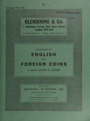 Catalogue of English and foreign coins, in gold, silver, & copper [including] 9 sceattas, a fourth draw from the Aston Rowant Hoard (1971-1974); [and] 419 Edward I English and Irish pennies, ... [10/07/1981]