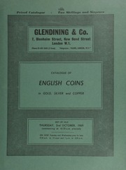 Catalogue of English coins [and some] Scottish and foreign, in gold, silver and copper, [including] an Alexander the Great stater, head of Apollo, rev. charioteer galloping; Henry IV, light coinage, London noble, trefoil and annulet on ship's side;  ... [10/02/1969]