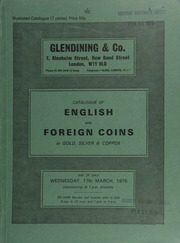 Catalogue of English and foreign coins, in gold, silver, & copper, [including] a Henry VIII second coinage, George noble, ship bearing rose on mast, rev. St. George and the Dragon; an Austrian Republic 100-Kroner, 1924,  ... [03/17/1976]