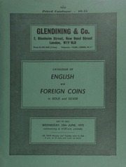 Catalogue of English and foreign coins, in gold and silver, [including] Victoria sovereigns, young head and shield reverse, collected in sequence of die numbers; [as well as] a collection of milled shillings; [in addition], a George I, Welsh Copper Company shilling, 1725; [etc.] ... [06/20/1973]
