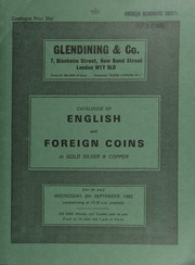 Catalogue of English and foreign coins, in gold, silver, & copper, [including] a Queen Victoria Gothic crown, 1847, UNDECIMO (ESC 288), early striking, bust frosted; [as well as] a collection of 80 coins of Pisa, Naples, Rome, Venice, etc.,  ... [09/08/1982]