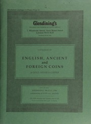 Catalogue of English, ancient and foreign coins, in gold, silver, & copper, [including] a third group from the Gibraltar Hoard; Anglo-Saxon [and] English milled coins,  ... [07/09/1986]