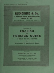 Catalogue of English and foreign coins, in gold, silver, & copper, [including] an Australia, Adelaide pound, 1852, rev. value in crenulated circle; [and] a China, Empire, T'ung Chih (1862-1873), AV 25-taels, 1869,  ... [07/11/1984]