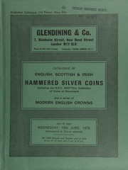 Catalogue of English, Scottish, & Irish hammered silver coins, including the R[obert] P[atrick] V[ernon] Brettell collection of coins of Barnstaple,  ... [06/18/1975]