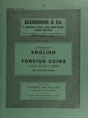 Catalogue of English and foreign coins, in gold, silver, & copper, [including] an Augustus Humbert, \887\ 50-dollars, 1852; [and] 26 lots of 45 Stephen pennies, a fourth draw from the Prestwich Treasure Trove (1971); also historical medals and books ... [05/26/1977]