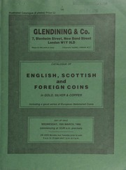 Catalogue of English, Scottish and foreign coins, in gold, silver, & copper, including a good series of European hammered coins; [and] a third selection from the Ashdon (Essex) Hoard, 1984;  ... [03/19/1986]