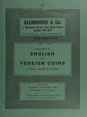 Catalogue of English and foreign coins, in gold, silver, & copper, [including] a Richard II Calais noble, flag at stern, without French title, trefoil over sail, small irregular lettering;  ... [04/29/1982]