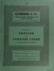 Catalogue of English and foreign coins, in gold, silver, & copper, [including] ancient & medieval Indian coins, Islamic coins, and commemorative medals,  ... [11/21-22/1979]