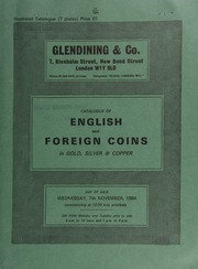 Catalogue of English and foreign coins, in gold, silver, & copper, [including] collections of pattern Britannia groats, [as well as those of] William IV and Queen Victoria; a small collection of Russian coins; [and also] a collection of coins, medals and notes of modern Israel; [etc.] ... [11/07/1984]