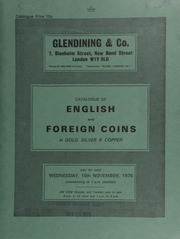 Catalogue of English and foreign coins, in gold, silver, & copper [including] four Richard II London nobles, of different types; a Queen Victoria proof half-sovereign, 1887, S below shield for Sydney mint; a Colombia, Ferdinand VII, 8-Escudos, 1816, Popayan, moneyer;  ... [11/10/1976]