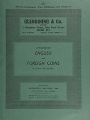 Catalogue of English and foreign coins, in gold and silver, [including] a Henry VII, sovereign, dragon on rev.; silver commemorative medals; ... [04/24/1968]