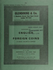 Catalogue of English and foreign coins, in gold, silver, & copper, [including] a Queen Victoria Gothic crown, 1847, lettered edge, early striking, with frosted bust; [including] a Regni and Atrebates, Epaticcus, silver unit, rev. off-center;  ... [06/03/1981]