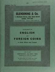 Catalogue of English and foreign coins, in gold, silver, and copper, [including] a fine collection of halfcrowns, [and] a small collection of British Colonial coins; [as well as] a George III, pattern guinea, 1761, by John Tanner,  ... [05/02/1979]
