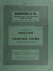 Catalogue of English and foreign coins, in gold, silver, & copper, [including] a Henry VIII third coinage sovereign, Southwark mint, S both sides; [and] Ancient British,  ... [11/17-18/1976]