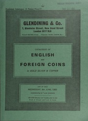 Catalogue of English and foreign coins, in gold, silver, & copper [including] a Henry VIII second coinage George noble, m.m. rose, ship, bearing rose on mast, rev. St. George spearing dragon;  ... [06/08/1983]