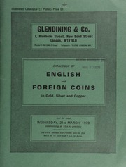 Catalogue of English and foreign coins, in gold, silver, and copper, [including] a Vatican City, Pius XII set of 100-lire coins, in leather case; original strikes of Napoleonic bronze medals, 1800-1815;  ... [03/21/1979]