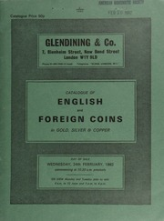 Catalogue of English and foreign coins, in gold, silver, & copper, [including] a small collection of Victorian gold sovereigns and half-sovereigns; .. [02/24/1982]