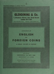 Catalogue of English and foreign coins, in gold, silver, & copper, [including] a gold mounted circular tortoiseshell box, the lid inset between glass with a Victorian pattern five pounds, 1839, by W. Wyon,  ... [05/02/1984]