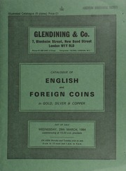 Catalogue of English and foreign coins, in gold, silver, & copper, [including] a Henry VI (Restored) angel, Bristol, m.m. Restoration cross on rev. only; an Edward I groat, obv. crowned bust facing within a quatrefoil, ... [03/28/1984]