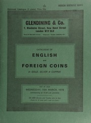 Catalogue of English and foreign coins, in gold, silver, & copper, [including] a George V proof set, 1911; an Indian, Bengal presidency, medallic triple mohur, 1797; a Japan, Mutsuhito, 20-yen, Meiji 3 (1870);  ... [03/15/1978]