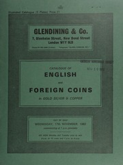 Catalogue of English and foreign coins, in gold, silver, & copper, including coins of the Netherlands, [containing] a pattern Rijksdaalder, 1673, by Christoph, Adolphi, armoured bust of William of Orange,  ... [11/17/1982]