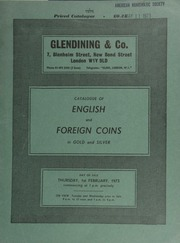 Catalogue of English and foreign coins, in gold and silver, [including] several coins of James I, [such as] a James I unite, [as well as] commemorative medals, many proof sets in cases, and numismatic books ... [02/01/1973]