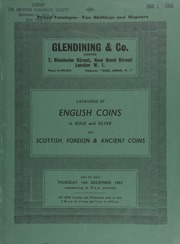 Catalogue of English coins, in gold and silver, [including] a collection of English crown pieces; [as well as] Commonwealth and Colonial crowns; also Scottish, foreign, and ancient coins ... [12/14/1967]