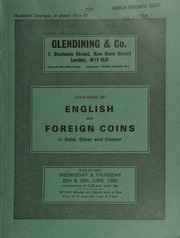 Catalogue of English and foreign coins, in gold, silver, & copper, [such as] a Queen Victoria gothic crown, 1847, inscribed edge; [and including] Irish coins and prize medals, [like] the Belfast Academical Institution 1810 silver medal;  ... [06/25-26/1980]