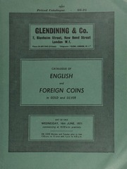 Catalogue of English and foreign coins, in gold and silver, [including] 15 lots of Long Cross pennies, a second parcel from the Colchester II (1969) Hoard; ... [06/16/1971]