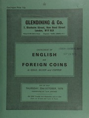 Catalogue of English and foreign coins, in gold, silver, and copper, [including] a Commonwealth unite of 1651; [and] a William and Mary two guineas piece of 1694, elephant and castle below bust; and a William IV proof two pounds piece, 1831, edge plain; [etc.] ... [10/23/1975]