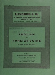 Catalogue of English and foreign coins, in gold, silver, & copper, [including] a James I double-crown, m.m. bell; [a collection of] silver coins of France; [and] Napoleonic medals, [etc.] ...[09/04/1985]