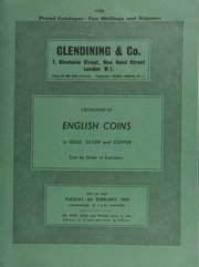 Catalogue of English coins, ... [including] a collection of gold sovereigns from various mints; and another property; [both] sold by order of executors; [as well as] silver and copper coins, [such as] a Charles I Oxford half-pound, 1643;  ... [02/04/1969]