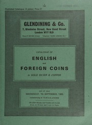Catalogue of English and foreign coins, in gold, silver, & copper, [including] a Charles II, five-guineas piece, 1681; [as well as] a collection of halfpennies and farthings;  ... [09/07/1983]