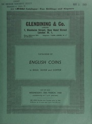 Catalogue of English coins, in gold, silver and copper, including a Henry IV, light coinage (1412-13) noble; the Atlantic Charter commemorative medal, 1941; [as well as] a fine collection of nineteenth century tokens, in silver; [etc.] ... [03/20/1968]