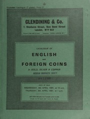 Catalogue of English and foreign coins, in gold, silver, & copper, [including] a collection of coins of the South African Republic; [also] a group of lion daalders from the Seven United Provinces, removed from the Campen, ...] [04/08-09/1981]