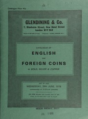 Catalogue of English and foreign coins, in gold, silver, & copper, [including] 8 lots of 192 Edward I pennies, an eighth draw from the Middridge Treasure Trove (1974);  ... [06/28/1978]