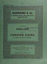 Catalogue of English and foreign coins, in gold, silver, & copper, [including] a large and interesting collection of 1,430 Kent and Sussex hop tokens, formed by the late Philip Gee,  ... [09/19/1984]