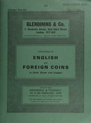 Catalogue of English and foreign coins, in gold, silver, & copper, [including] a George IV five pounds piece, bare head; a Victoria pattern sovereign, 1837, by William Wyon; a Bhutan, Dorji Wangchuk, proof set, 1966, in platinum; ... [02/07-08/1979]